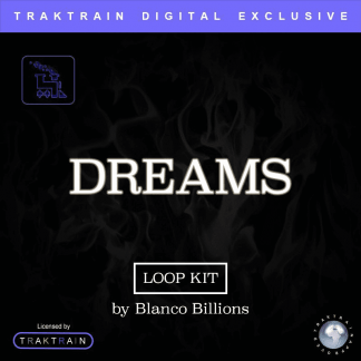 "Blanco Billions presents Traktrain Smooth Hip Hop Loop Kit ""Dreams"""