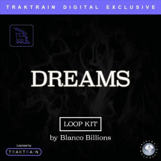 "Blanco Billions presents Traktrain Smooth Hip Hop Loop Kit ""Dreams"""