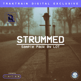 "LOT presents Traktrain Sample Pack ""Strummed"" (50 Samples)"