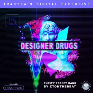 "Cover for Traktrain Preset Kit ""Designer Drugs"" (Luxonix Purity) by ZTOnTheBeat"