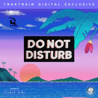 "Cover for ""Do Not Disturb"" Traktrain Guitar Loop Kit (101 Loops)"